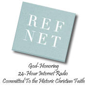 Ref Net Preaching, teaching, Scripture, news, music, audiobooks, & more